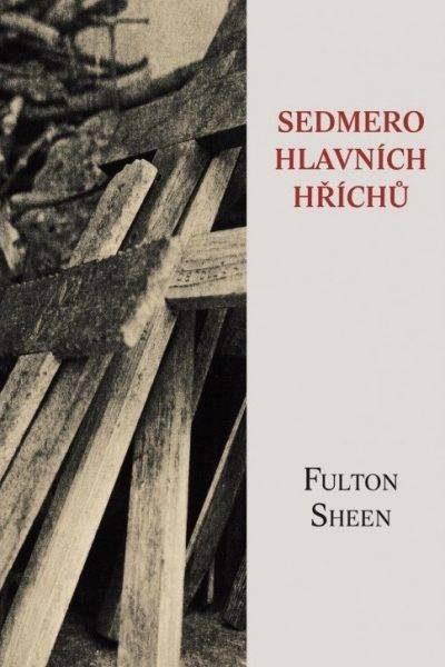 Fulton Sheen: Sedmero hlavních hříchů