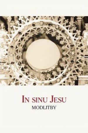 In sinu Jesu – Modlitby CZ/SK